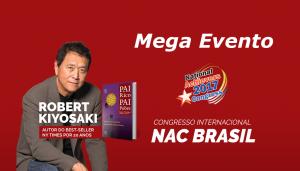 evento-congresso-internacional-nac-brasil-roberto-kiyosaki