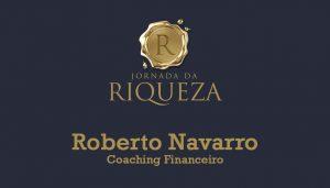 jornada-da-riqueza-roberto-navarro-coaching-financeiro