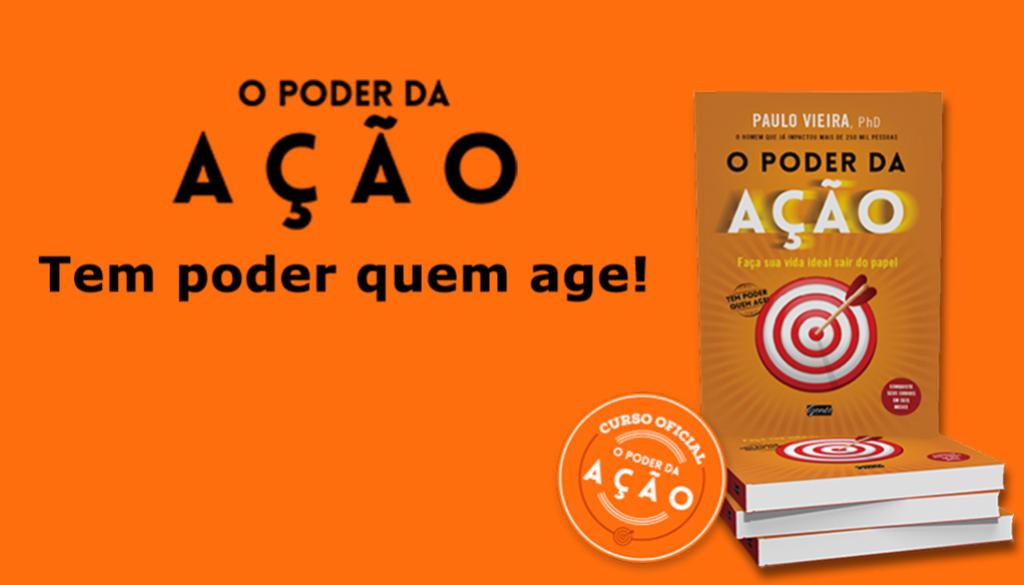 livro-o-poder-da-açao-paulo-veira