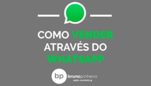 como-vender-atraves-do-whatsapp-bruno-pinheiro