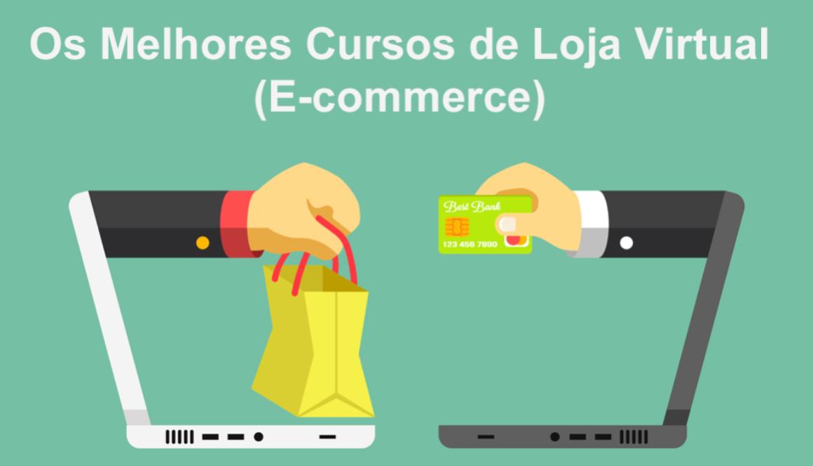 os-melhores-cursos-ecommerce-loja-virtual