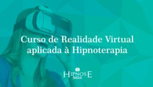 curso-realidade-virtual-aplicada-hipnoterapia-sao-paulo