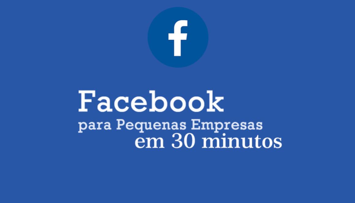 facebook-para-empresas-em-30-minutos
