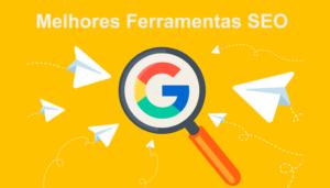 melhores-ferramentas-seo-google