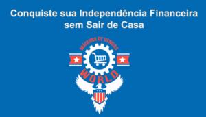 conquiste-sua-independencia-financeira-maquina-vendas-world