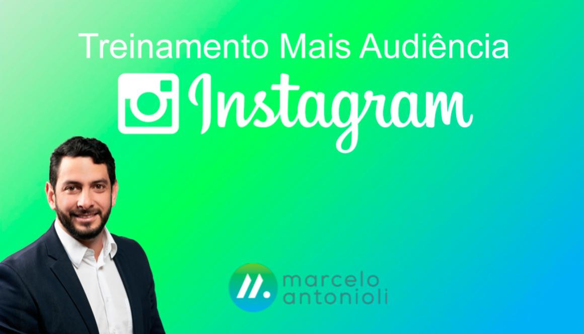treinamento-mais-audiência-no-instagram-marcelo-antonioli