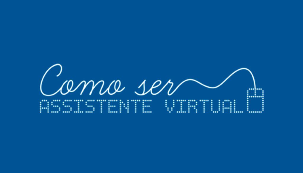 como-ser-assistente-virtual-trabalhe-em-casa