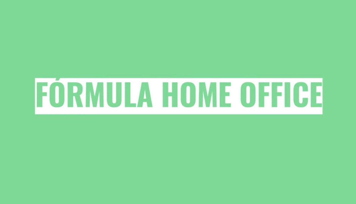 trabalhar-em-casa-formula-home-office